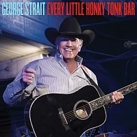 George Strait – Every Little Honky Tonk Bar