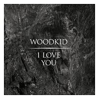 Woodkid – I Love You