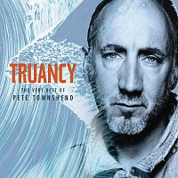 Pete Townshend – Truancy: The Very Best Of Pete Townshend