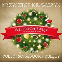 Krzysztof Krawczyk – Wesolych Swiat z Gwiazdkowych Kart - Polski Songbook I Koledy