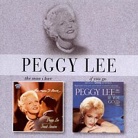 Peggy Lee – The Man I Love / If You Go
