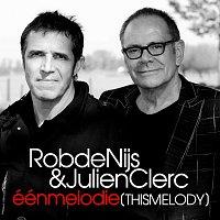 Rob de Nijs, Julien Clerc – Één Melodie (This Melody)