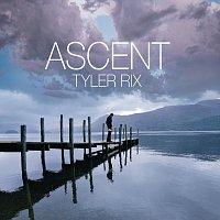 Tyler Rix – Ascent