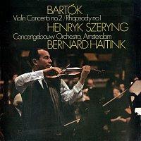 Henryk Szeryng, Concertgebouworkest, Bernard Haitink – Bartók: Violin Concerto No. 2; Rhapsody No. 1