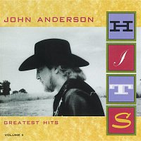 John Anderson – Greatest Hits Volume II