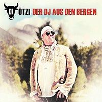 DJ Otzi – Der DJ aus den Bergen