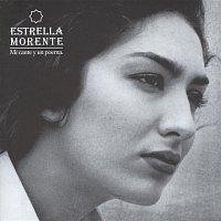 Estrella Morente – Mi Cante Y Un Poema
