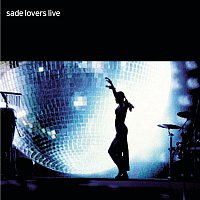 Sade – Lovers Live