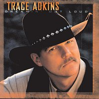 Trace Adkins – Dreamin' Out Loud