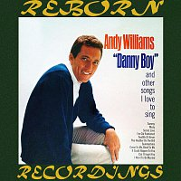Andy Williams – Danny Boy and Other Songs, I Love to Sing (HD Remastered)