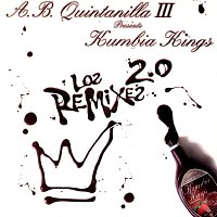 A.B. Quintanilla III, Kumbia Kings – Los Remixes 2.0 [Remix]