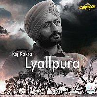 Raj Kakra – Lyallpura