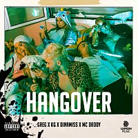 Greg, KG, Mc Daddy, Dinamiss – HANGOVER