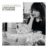 Carmen Consoli – L'Abitudine Di Tornare