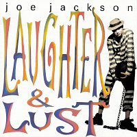 Joe Jackson – Laughter And Lust