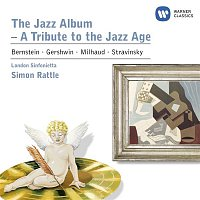 Sir Simon Rattle, London Sinfonietta, John Harle, Peter Donohoe, Jeremy Taylor, Michael Collins, Harvey, the Wallbangers – The Jazz Album