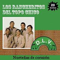 Los Rancheritos Del Topo Chico – Nortenas De Corazón 20 Exitos