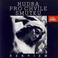 Různí interpreti – Hudba pro chvíle smutku / Rekviem ( Jelen / Schubert / Čajkovskij / Borodin / Dvořák.... )