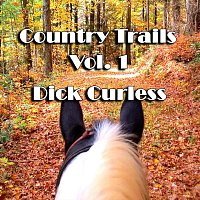 Dick Curless – Country Trails, Vol. 1