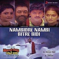S. P. Balasubrahmanyam – Nambidre Nambi Bitre Bidi (Original Motion Picture Soundtrack)
