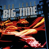 Rob Ickes, Blue Highway – Big Time With Blue Highway