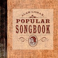 Různí interpreti – Alan Lomax: Popular Songbook