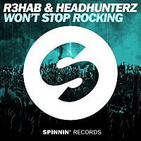 R3hab & Headhunterz – Won't Stop Rocking (Extended Mix)
