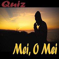 Quiz – Mei, O Mei