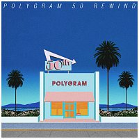 Různí interpreti – PolyGram 50 Rewind