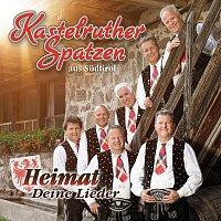 Kastelruther Spatzen – Heimat - Deine Lieder