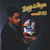 Zapp & Roger – All The Greatest Hits