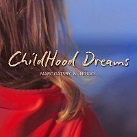 Marc Gatsby, Indigo – Childhood Dreams
