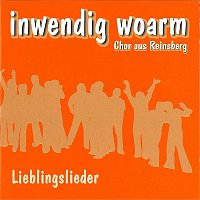 Inwendig woarm - Chor aus Reinsberg – Lieblingslieder