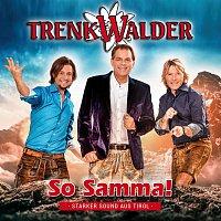 Trenkwalder – So Samma!