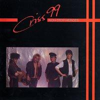 Criss 99 – Non-Stop Heroes [Bonus Version]