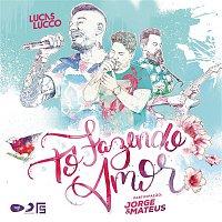 Lucas Lucco, Jorge & Mateus – To Fazendo Amor