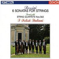 Gaetano Donizetti, I Solisti Italiani, Gioacchino Rossini – Rossini & Donizetti: Sonatas and String Quartets