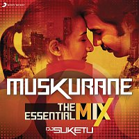 "Muskurane The Essential Mix (Remix By DJ Suketu) (From ""Citylights"")"