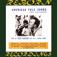 Pete Seeger – American Folk Songs for Children (HD Remastered)