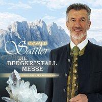 Oswald Sattler – Die Bergkristall - Messe