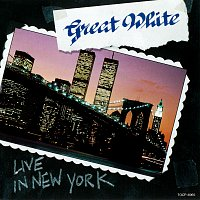 Great White – Live In New York [Live]
