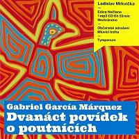 Ladislav Mrkvička – Dvanáct povídek o poutnících (MP3-CD)