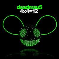 deadmau5 – 4x4=12