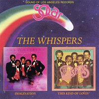 The Whispers – Imagination / This Kind of Lovin'