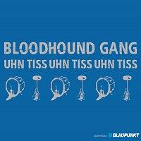 Bloodhound Gang – Uhn Tiss Uhn Tiss Uhn Tiss