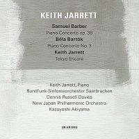Keith Jarrett, Rundfunk-Sinfonieorchester Saarbrucken, Dennis Russell Davies – Samuel Barber: Piano Concerto, Op.38 / Béla Bartók: Piano Concerto No.3 / Keith Jarrett: Tokyo Encore [Live]