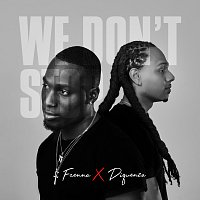Frenna, Diquenza – We Don't Stop