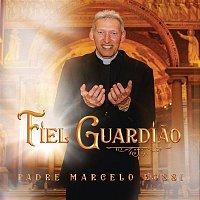 Padre Marcelo Rossi – Fiel Guardiao