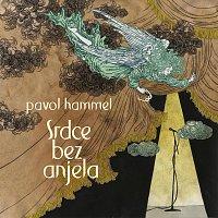 Pavol Hammel – Srdce bez anjela