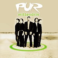 PUR – Mittendrin